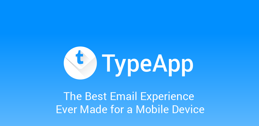 دانلود آخرین ورژن Email TypeApp – Best Mail App برنامه مدیریت ایمیل با امکانات خاص برای اندروید